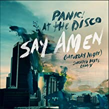 Say Amen (Saturday Night) [Sweater Beats Remix]