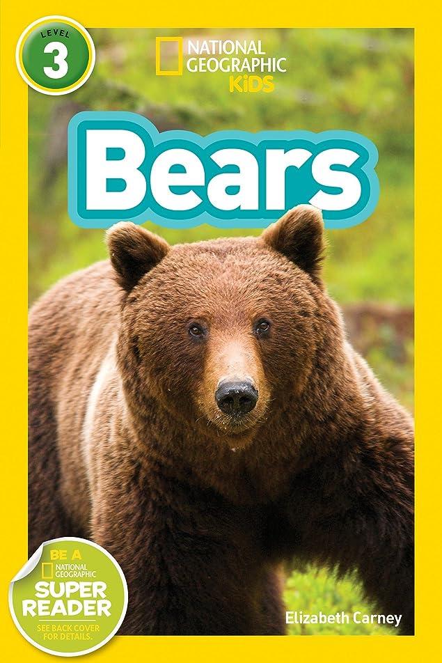クライマックス印象派泥だらけNational Geographic Readers: Bears (English Edition)