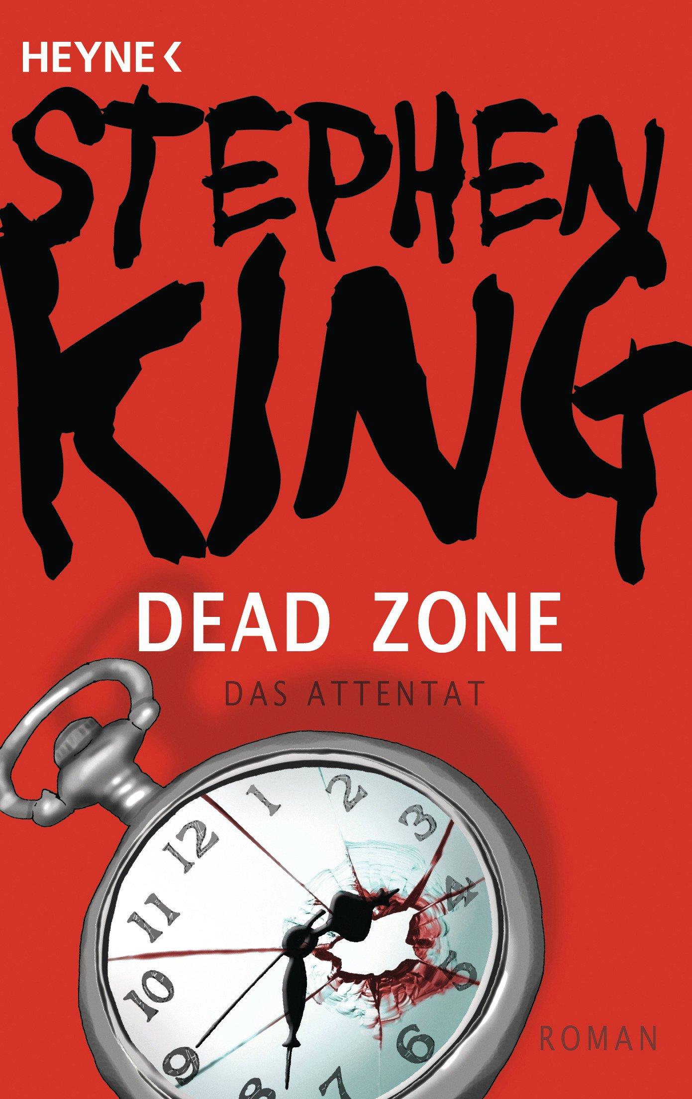 Dead Zone – Das Attentat: Roman (German Edition)