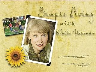 Simple Living with Wanda Urbanska