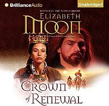 Crown of Renewal: Paladin's Legacy, Book 5