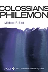 Colossians and Philemon (New Covenant Commentary Series) Kindle Edition
