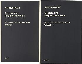 Geistige und körperliche Arbeit (2 Bd.): Theoretische Schriften (1947-1990)
