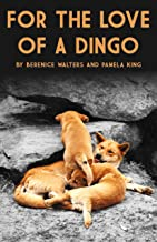 For the love of a Dingo (Publication 1 Book 2)