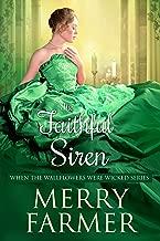 The Faithful Siren (When the Wallflowers were Wicked Book 10)