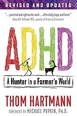ADHD: A Hunter in a Farmer's World Kindle Edition