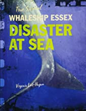 Whaleship Essex: Disaster at Sea (True Survival)