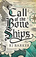 Call of the Bone Ships: Book 2 of the Tide Child Trilogy