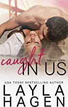 Caught in Us (The Lost Series Book 3)