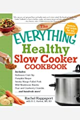The Everything Healthy Slow Cooker Cookbook (Everything®) Kindle Edition