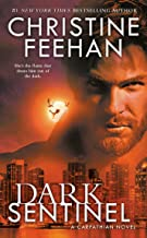 Dark Sentinel (Carpathian Novel, A Book 32)