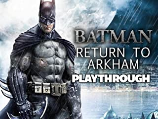 Clip: Batman Return To Arkham Playthrough