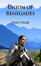 Union of Renegades (The Rys Chronicles Book 1)