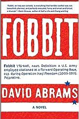 Fobbit: A Novel Kindle Edition