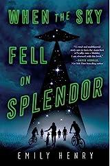 When the Sky Fell on Splendor Kindle Edition