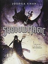 Shadow Magic (A Shadow Magic Novel, 1)