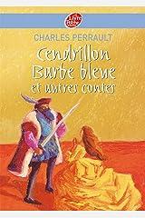 Cendrillon / Barbe Bleue et autres contes - Texte intégral Format Kindle