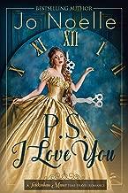 P.S. I Love You (Twickenham Manor Time Travel Romance Book 1)