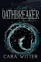 Oathbreaker (Five Lands Saga Book 2) Kindle Edition