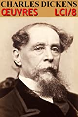 Charles Dickens - Oeuvres complètes: Classcompilé n° 8 - [50 titres] Format Kindle