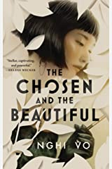 The Chosen and the Beautiful Kindle Edition