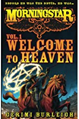 Morningstar Vol. 1: Welcome to Heaven Kindle Edition