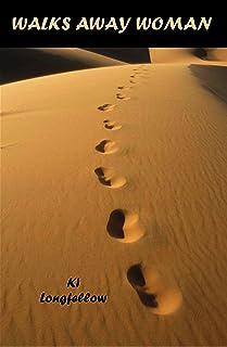 Walks Away Woman (English Edition)
