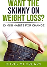 Want the Skinny on Weight Loss?: 10 Mini Habits for Change
