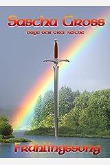 Frühlingssong: Die Sage der Drei Reiche 3 Kindle Ausgabe