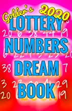 2020 Lottery Numbers Dream Book: Code Your Dreams Into Lotto Numbers You Can Use (USA, UK, EUROPE, Canada, Aus)