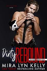 DIRTY REBOUND: A Slayers Hockey Novel Kindle Edition