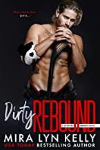 DIRTY REBOUND: A Slayers Hockey Novel