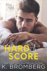 Hard to Score (The Play Hard Series Book 3) Kindle Edition