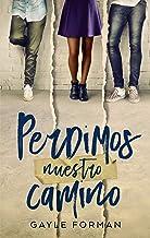 Perdimos nuestro camino (Puck) (Spanish Edition)