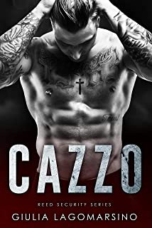 Cazzo: A Reed Security Romance