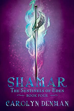 Shamar (The Sentinels of Eden Book 4)