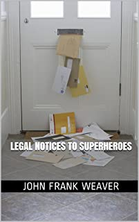 Legal Notices to Superheroes