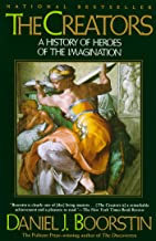 The Creators: A History of Heroes of the Imagination (Knowledge Series Book 1)