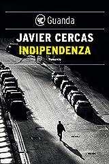 Indipendenza (Italian Edition) Format Kindle