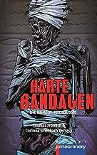 Harte Bandagen. Die Mumien-Anthologie (German Edition)