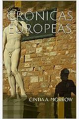 Crónicas Europeas: Odiseas en la Madre Patria (Crónicas de Cintia nº 3) (Spanish Edition) Format Kindle