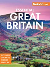 Fodor's Essential Great Britain: with the Best of England, Scotland & Wales (Full-color Travel Guide Book 2)