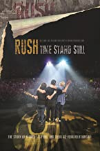 Best time stands still rush documentary Reviews