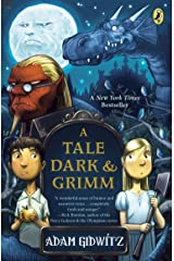 A Tale Dark and Grimm (A Tale Dark & Grimm Book 1) Kindle Edition