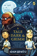 A Tale Dark and Grimm (A Tale Dark & Grimm Book 1)
