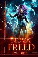 Nova Freed: A Sci-fi Romance (Nova Prime Book 3) Kindle Edition