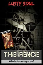 The Fence: Which side are you on?