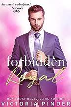 Forbidden Royal (Princes of Avce Book 3)