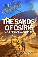The Sands of Osiris: A Colonization Adventure (Aegis Colony Book 1)