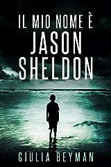 Il mio nome è Jason Sheldon (Nora Cooper Vol. 9) Formato Kindle